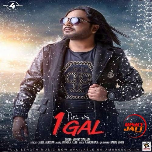 Download 1 Gal (Ekk Gal) Sunny Saleem mp3 song