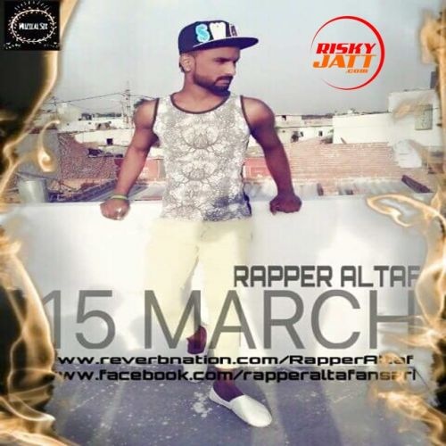 Download 15 March Rapper Altaf mp3 song