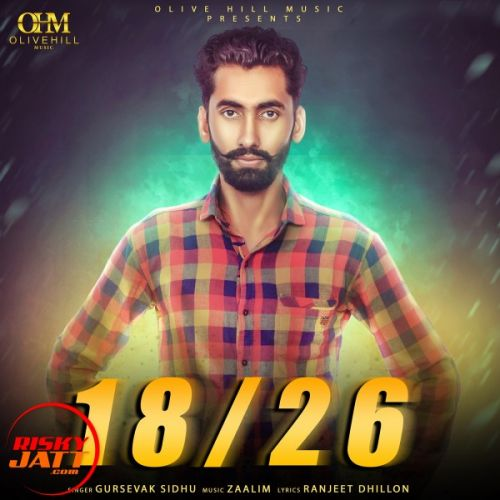 Download 18/26 Gursevak Sidhu mp3 song