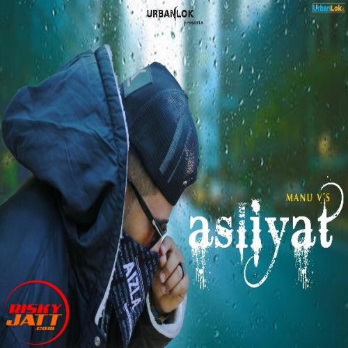 Download Asliyat Manu V mp3 song