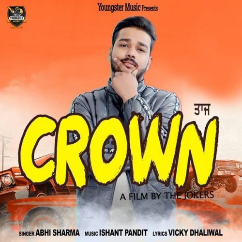Download Crown Abhi Sharma mp3 song, Crown Abhi Sharma full album download