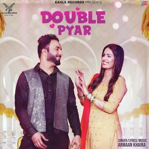 Download Double Pyar Armaan Khaira mp3 song, Double Pyar Armaan Khaira full album download