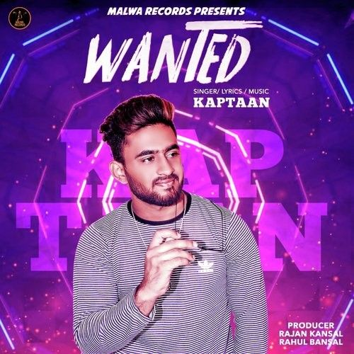 Download Wanted Kaptaan mp3 song, Wanted Kaptaan full album download