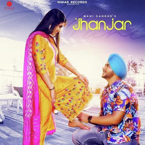 Download Jhanjar Mani Sandhu mp3 song, Jhanjar Mani Sandhu full album download