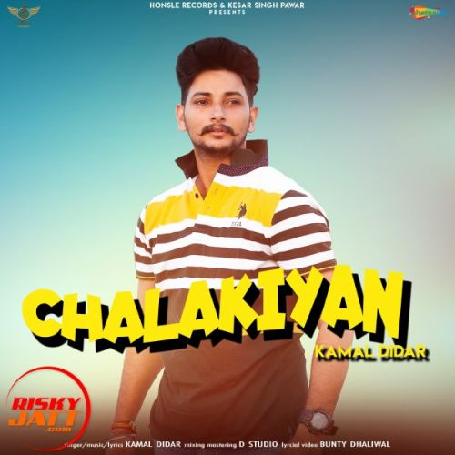 Download Chalakiyan Kamal Didar mp3 song, Chalakiyan Kamal Didar full album download