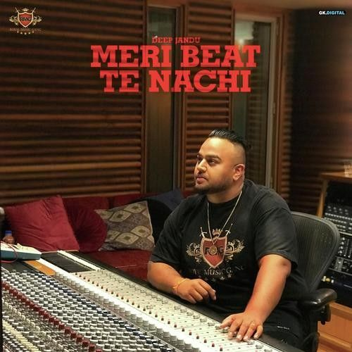 Download Urban Tappe Deep Jandu mp3 song, Meri Beat Te Nachdi Deep Jandu full album download