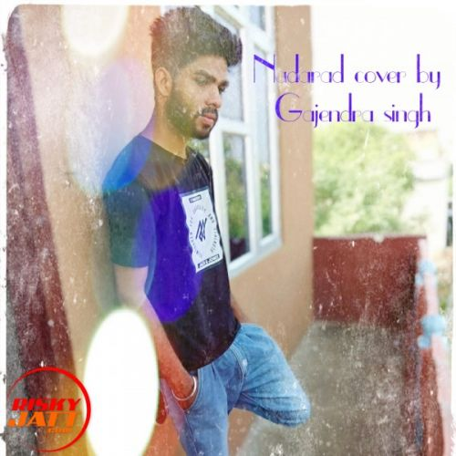 Download Aayat Ki Tarah Aa Gajendra Singh mp3 song