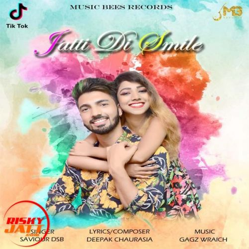 Download Jatti Di Smile Saviour Dsb mp3 song, Jatti Di Smile Saviour Dsb full album download