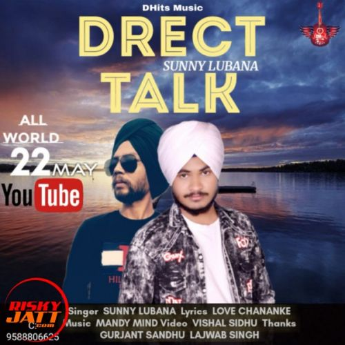 Download Drect Talk Sunny Lubana mp3 song, Drect Talk Sunny Lubana full album download