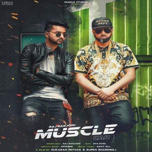 Download Muscle Car Raj Ranjodh mp3 song, Muscle Car Raj Ranjodh full album download