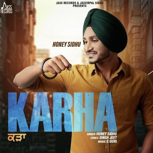 Download Karha Honey Sidhu mp3 song, Karha Honey Sidhu full album download