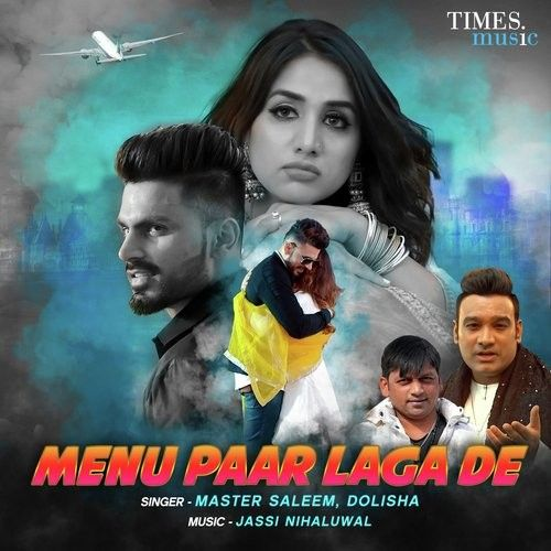 Download Menu Paar Laga De Master Saleem, Dolisha mp3 song, Menu Paar Laga De Master Saleem, Dolisha full album download