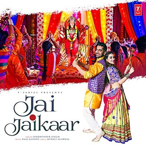 Download Jai Jaikaar Sukhwinder Singh mp3 song, Jai Jaikaar Sukhwinder Singh full album download