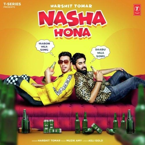 Download Nasha Hona Harshit Tomar mp3 song, Nasha Hona Harshit Tomar full album download