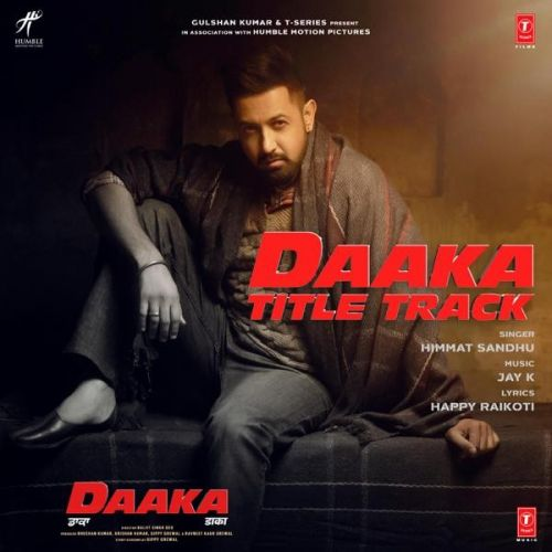 Download Daaka Title Track Himmat Sandhu mp3 song, Daaka Title Track Himmat Sandhu full album download