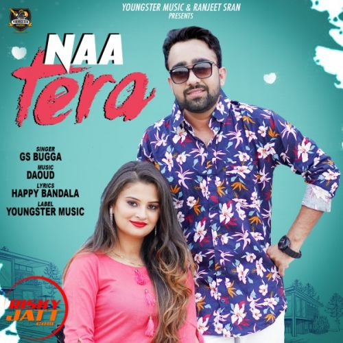 Download Naa Tera GS Bugga mp3 song, Naa Tera GS Bugga full album download