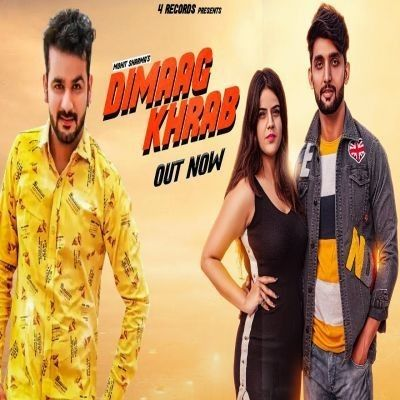 Download Dimaag Khrab Mohit Sharma mp3 song, Dimaag Khrab Mohit Sharma full album download