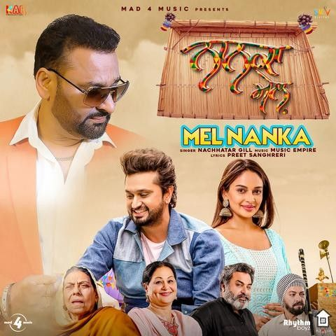 Download Mel Nanka (Nanka Mel) Nachhatar Gill mp3 song, Mel Nanka (Nanka Mel) Nachhatar Gill full album download