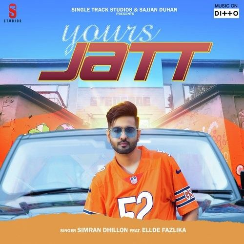 Download Yours Jatt Simran Dhillon mp3 song, Yours Jatt Simran Dhillon full album download