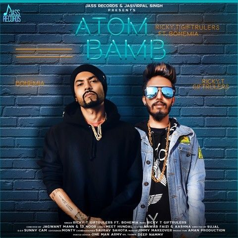 Download Atom Bamb Ricky T, Bohemia mp3 song, Atom Bamb Ricky T, Bohemia full album download