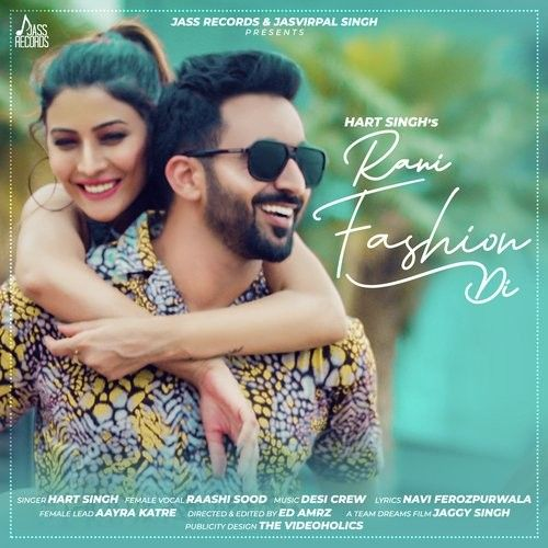 Rani Fashion Di Hart Singh, Raashi Sood Mp3 Song Download