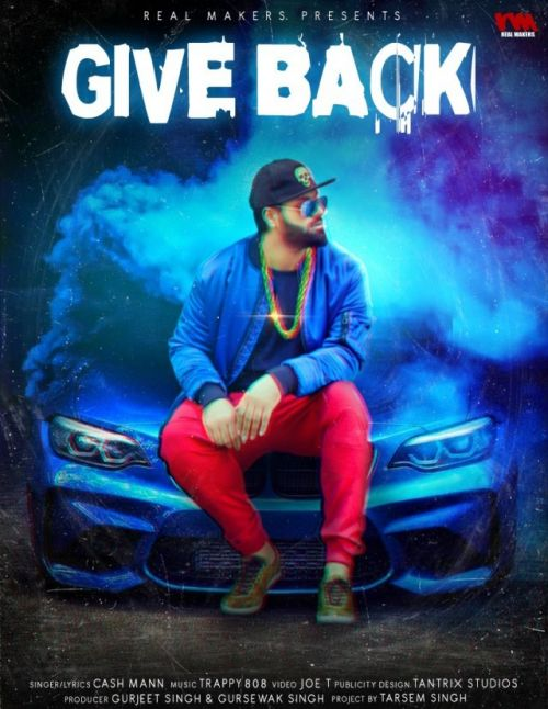 Download Give Back Cash Maan mp3 song, Give Back Cash Maan full album download