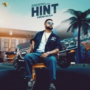Download Hint Karan Aujla mp3 song, Hint Karan Aujla full album download
