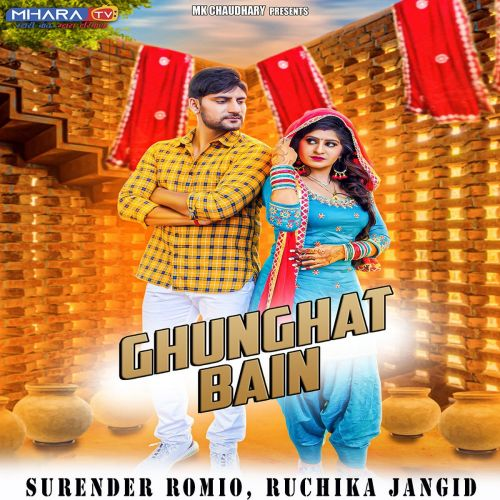 Download Ghunghat Bain Ruchika Jangid, Surender Romio mp3 song, Ghunghat Bain Ruchika Jangid, Surender Romio full album download