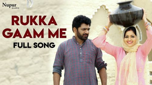 Download Rukka Gaam Me Raju Punjabi, Sushila Takhar mp3 song, Rukka Gaam Me Raju Punjabi, Sushila Takhar full album download