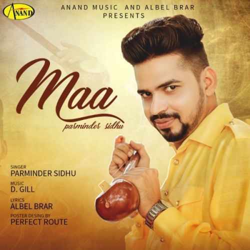 Download Maa Parminder Sidhu mp3 song, Maa Parminder Sidhu full album download