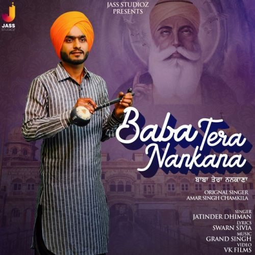 Download Baba Tera Nankana Jatinder Dhiman mp3 song, Baba Tera Nankana Jatinder Dhiman full album download