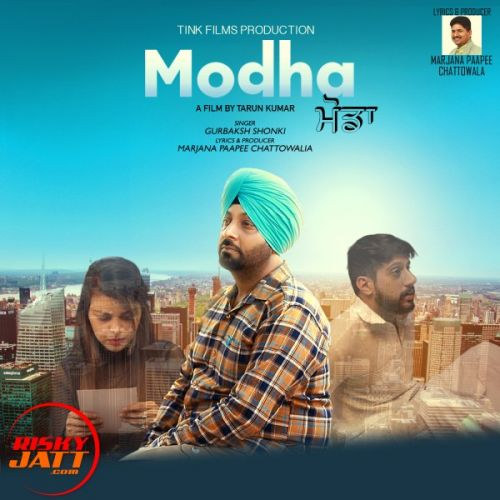 Download Modha Gurbaksh Shonki mp3 song, Modha Gurbaksh Shonki full album download