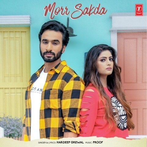 Download Morr Sakda Hardeep Grewal mp3 song, Morr Sakda Hardeep Grewal full album download