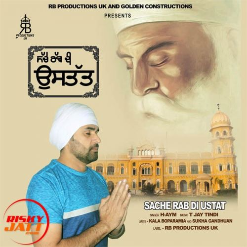 Download Sache Rab Di Ustat H-Aym mp3 song, Sache Rab Di Ustat H-Aym full album download