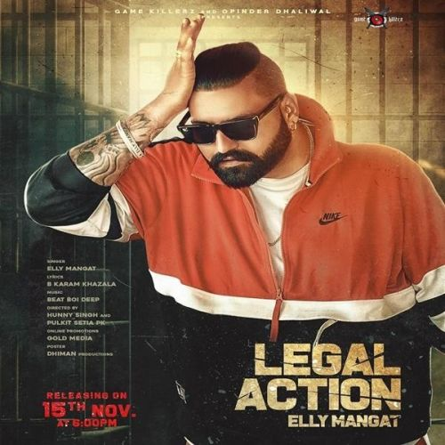 Download Legal Action Elly Mangat mp3 song, Legal Action Elly Mangat full album download