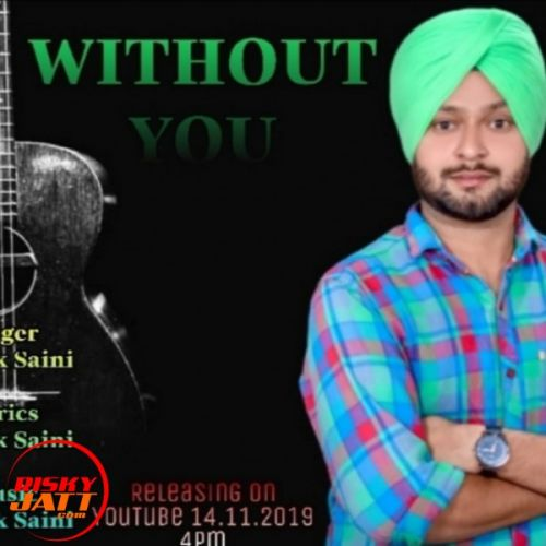 Download Without You Amrik Saini mp3 song