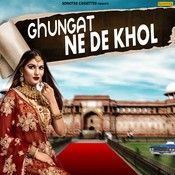 Download Ghunghat Ne Khol Mohit Sharma mp3 song, Ghunghat Ne Khol Mohit Sharma full album download