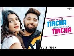 Download Tircha Tircha Masoom Sharma, Sheenam Katholic mp3 song, Tircha Tircha Masoom Sharma, Sheenam Katholic full album download
