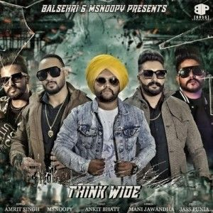 Download Think Wide Amrit Singh mp3 song, Think Wide Amrit Singh full album download