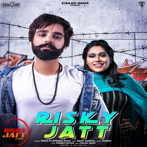 Download Risky Jatt Tinka, Afsana Khan mp3 song, Risky Jatt Tinka, Afsana Khan full album download