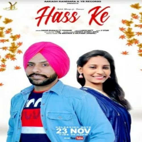 Download Hass Ke Sahib Dhanju, Poonam mp3 song, Hass Ke Sahib Dhanju, Poonam full album download