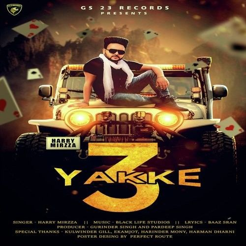 Download 3 Yakke Harry Mirza mp3 song, 3 Yakke Harry Mirza full album download