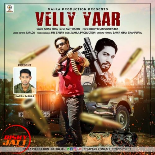 Download Velly Yaar Arian Khan mp3 song