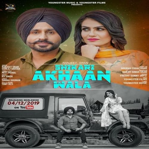 Download Shikari Akhaan Wala Ranjeet Sran, Gurlej Akhtar mp3 song, Shikari Akhaan Wala Ranjeet Sran, Gurlej Akhtar full album download