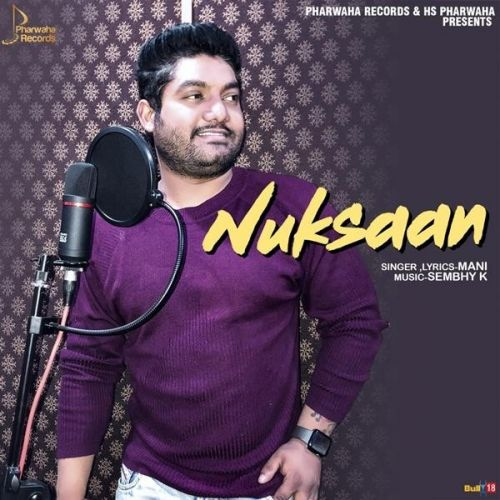 Download Nuksaan Mani mp3 song, Nuksaan Mani full album download