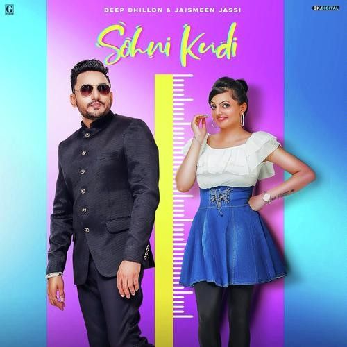 Download Sohni Kudi Deep Dhillon, Jaismeen Jassi mp3 song, Sohni Kudi Deep Dhillon, Jaismeen Jassi full album download