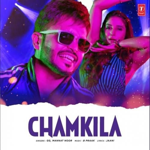 Download Chamkeela GG, Mannat Noor mp3 song, Chamkeela GG, Mannat Noor full album download