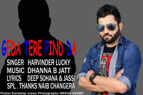 Download Geda Tere Pind Da Harvinder Lucky mp3 song, Geda Tere Pind Da Harvinder Lucky full album download