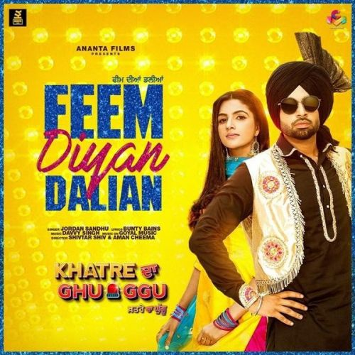 Download Feem Dian Dalian (Khatre Da Ghuggu) Jordan Sandhu mp3 song, Feem Dian Dalian (Khatre Da Ghuggu) Jordan Sandhu full album download