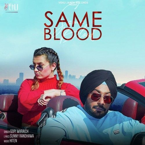 Download Same Blood Gopi Waraich mp3 song, Same Blood Gopi Waraich full album download